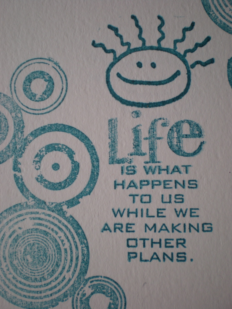 Life is happening now...