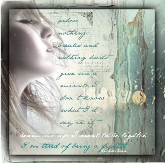 """Art by MichelleMarie-Lyrics from Pink's song """"Beam Me Up"""""""