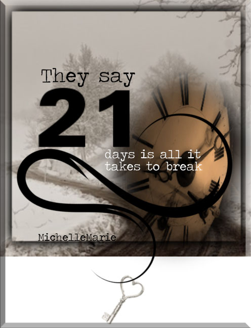 theysay21days